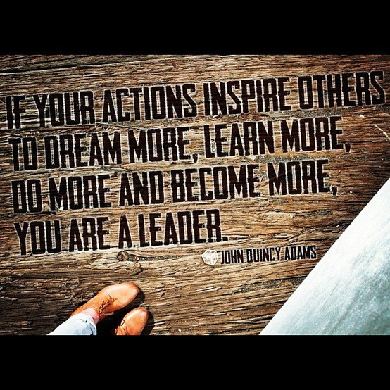 Quotes About Being Leaders