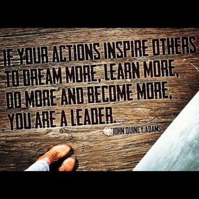 john quincy adams quote about being a leader