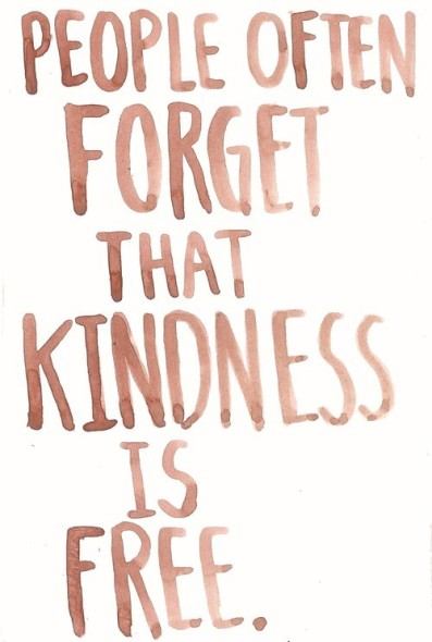 people often forget that kindness