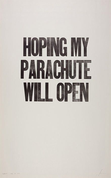 hoping my parachute will open